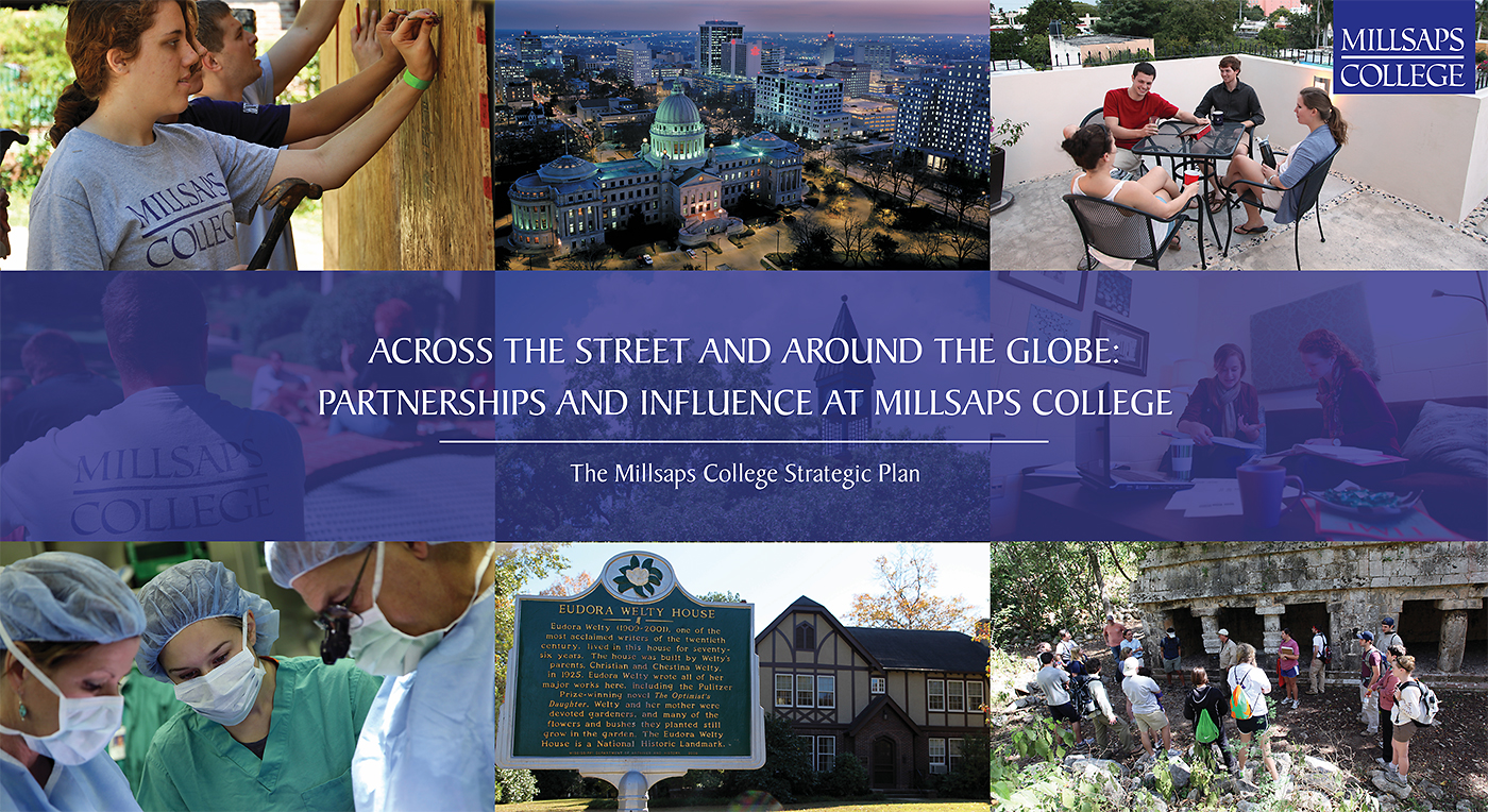 Millsaps College Strategic Plan: Across the Street and Around the Globe